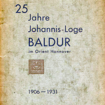 25 Jahre Johannis-Loge Baldur im Orient Hannover 1906 - 1931.