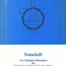 75 Jahre Johannis-Loge Baldur im Orient Hannover 1906 - 1981.