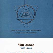100 Jahre Johannis-Loge Baldur im Orient Hannover 1906 - 2006.