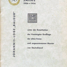 50 Jahre Johannis-Loge Baldur im Orient Hannover 1906 - 1956.